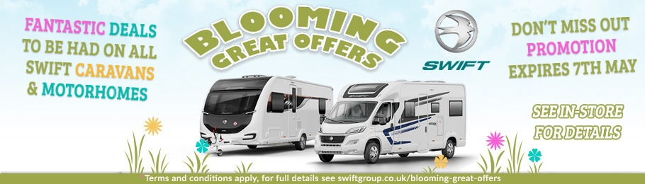 Blooming Great Offers on Swift Caravans & Motorhomes